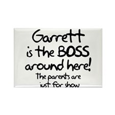 Garrett is the Boss Rectangle Magnet
