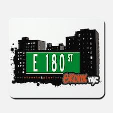 E 180 St, Bronx, NYC Mousepad