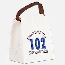 102 year old birthday designs Canvas Lunch Bag