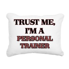 Trust Me, I'm a Personal Rectangular Canvas Pillow
