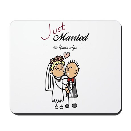 Just Married 40 years ago Mousepad
