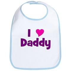 I love (heart) Daddy Bib