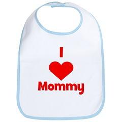 I love (heart) Mommy Bib