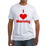 I love (heart) Mommy Fitted T-Shirt