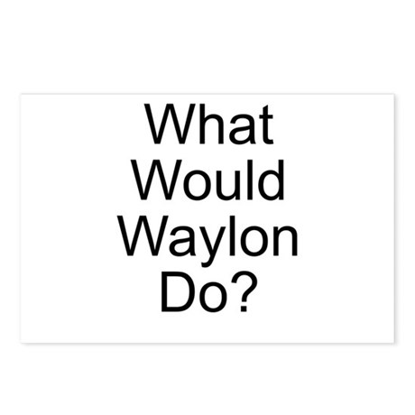 What Would Waylon Do? Postcards (Package of 8)