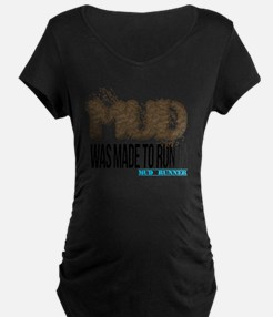 Mud Was Made To Run In T-Shirt