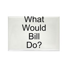 What Would Bill Do? Rectangle Magnet
