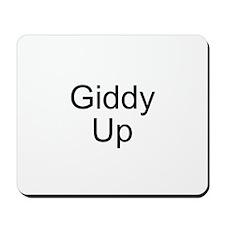 Giddy Up Mousepad