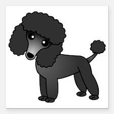 """Cute Poodle Black Coat Square Car Magnet 3"""" x 3"""""""