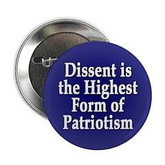Dissent is the Highest Patriotism Button