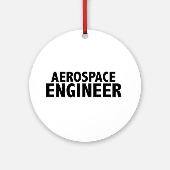 Aerospace Engineer Ornament (Round)