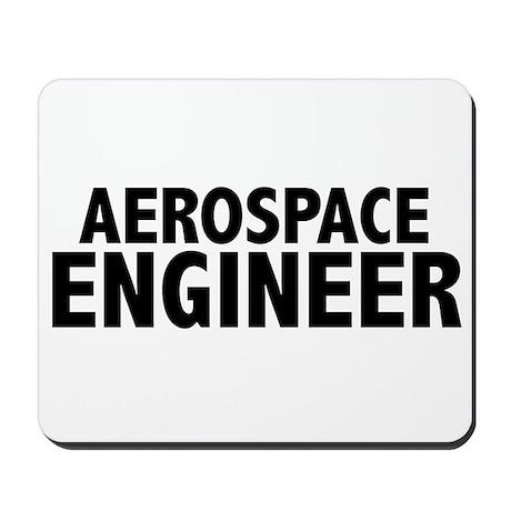 Aerospace Engineer Mousepad by robyriker