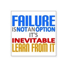 Failure Not Option Learn Sticker