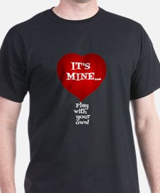Its My Heart T-Shirt