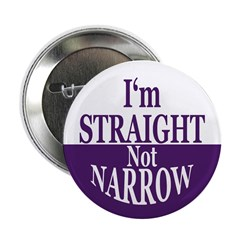 I'm Straight, Not Narrow Button (10 pack)