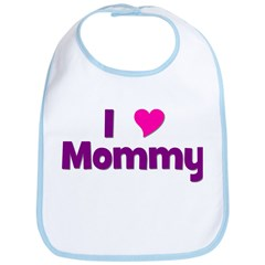 I love (heart) Mommy Bib