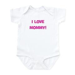 I Love Mommy Infant Bodysuit