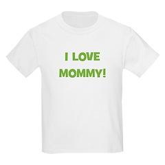 I Love Mommy (green) Kids Light T-Shirt
