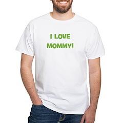 I Love Mommy (green) Shirt