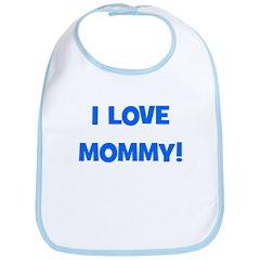 I Love Mommy (blue) Bib