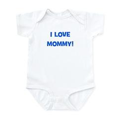 I Love Mommy (blue) Infant Bodysuit