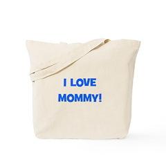 I Love Mommy (blue) Tote Bag