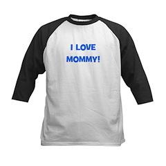 I Love Mommy (blue) Kids Baseball Jersey