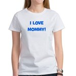 I Love Mommy (blue) Women's T-Shirt