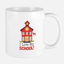 I Love My School! Mugs