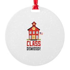 Class Dismissed! Ornament