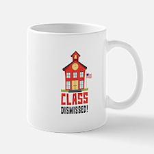 Class Dismissed! Mugs