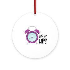 Wake Up! Ornament (Round)