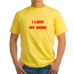 I Love My Mom! (red) T