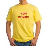 I Love My Mom! (red) Yellow T-Shirt