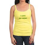 I Love My Mom! (green) Jr. Spaghetti Tank