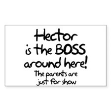 Hector is the Boss Rectangle Decal