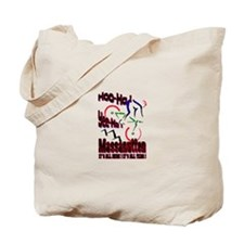 Massanutten, It's all here !  Tote Bag