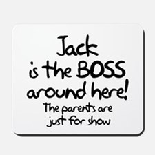 Jack is the Boss Mousepad