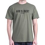 WAR IS OVER! Dark T-Shirt