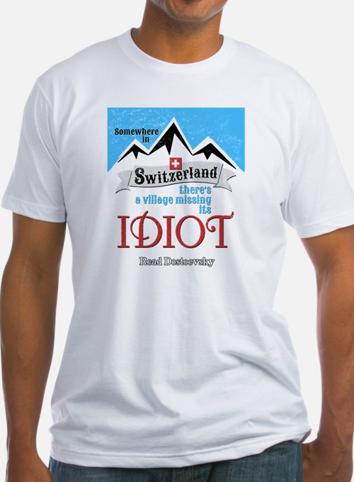 Village Missing Its Idiot Dostoevsk Shirt