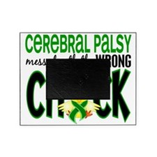 - Cerebral Palsy Messed With Wrong C Picture Frame
