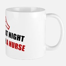Feel safe at night sleep with a nurse Mug