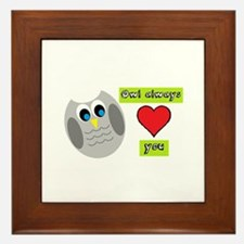Owl always love you Framed Tile