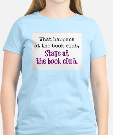 What happens at the book club... T-Shirt