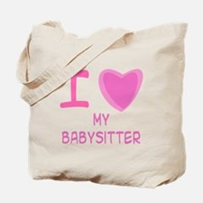Pink I Heart (Love) My Babysitter Tote Bag