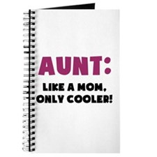 Aunt: Like a Mom, Only Cooler Journal