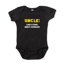 Uncle: Like a Dad, Only Cooler Baby Bodysuit
