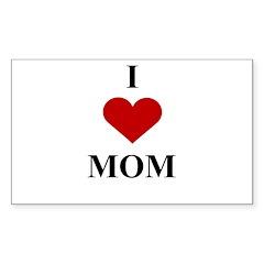 I Love (heart) Mom Rectangle Decal