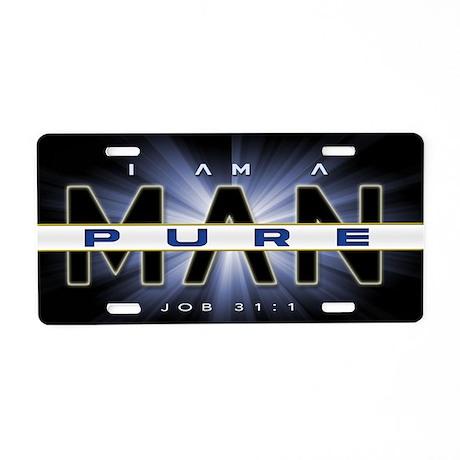 Aluminum License Plate - I Am A Pure Man