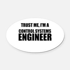 Trust Me, Im A Control Systems Engineer Oval Car M